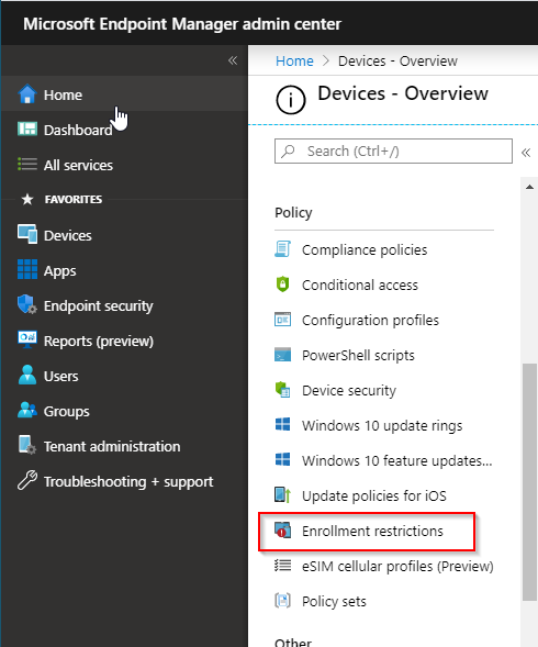 EndPoint Manager Enrollement Restrictions