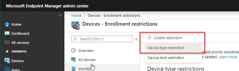 EndPoint Manager Enrollment Restrictions